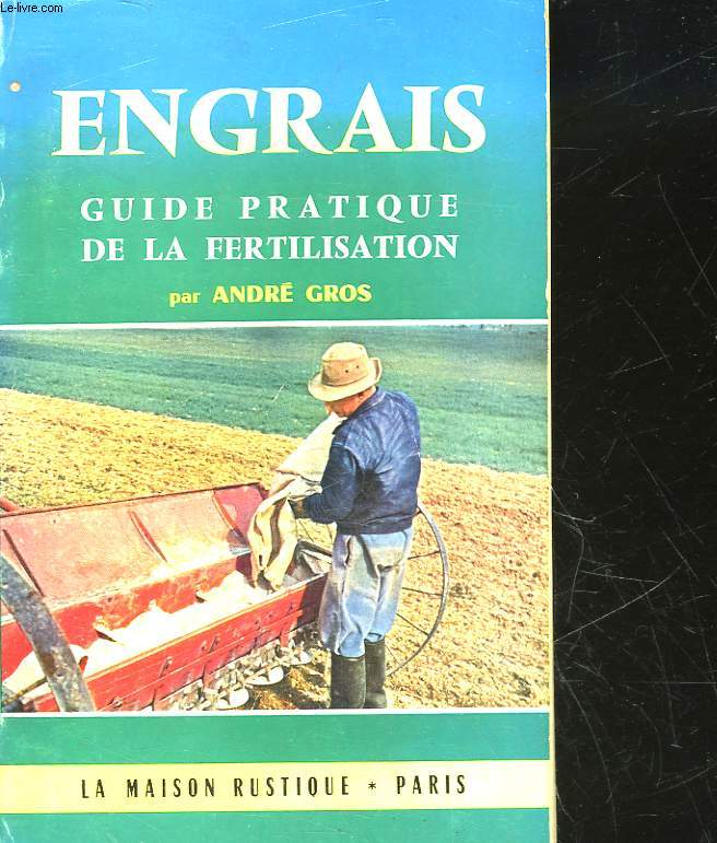 ENGRAIS GUIDE PRATIQUE DE LA FERTLISATION