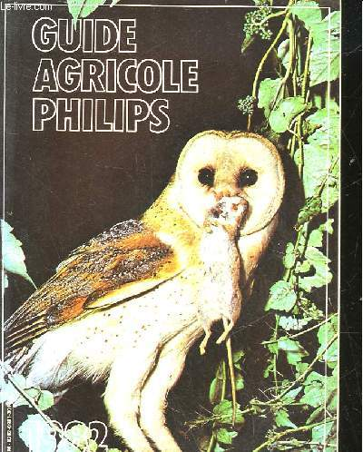 GUIDE AGRICOLE PHILIPS - TOME 24