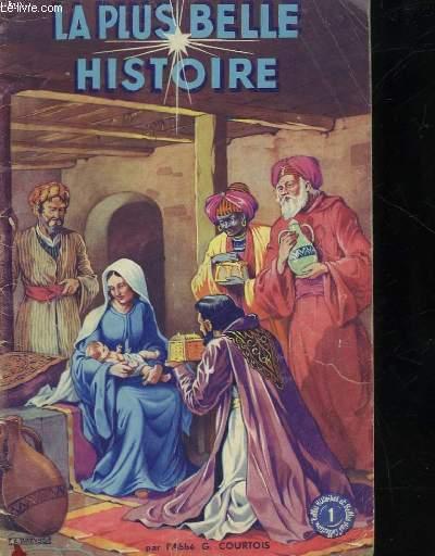 LA PLUS BELLE HISTOIRE