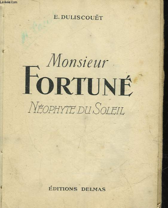 MONSIEUR FORTUNE - NEOPHYTE DU SOLEIL