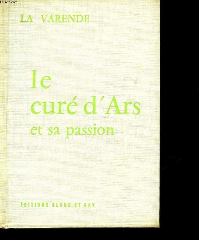 LE CURE D'ARS ET SA PASSION