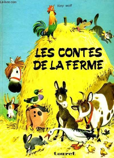 TONY WOLF - LES CONTES DE LA FERME