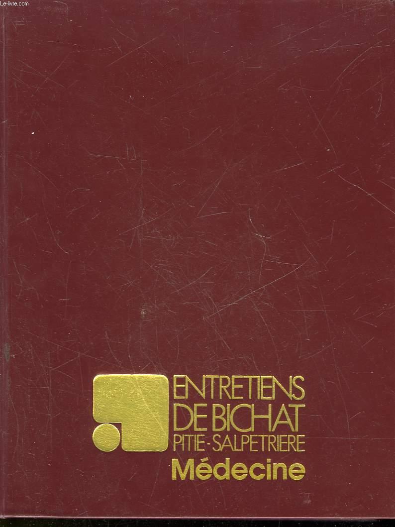 ENTRETIENS DE BICHAT PITIE-SALPETRIERE - MEDECINE