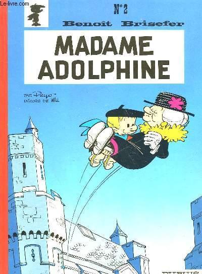 BRISEFER BENOIT - N°2 - MADAME ADOLPHINE