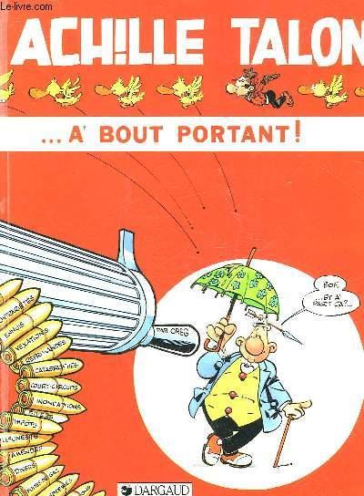 ACHILLE TALON A BOUT PORTANT!