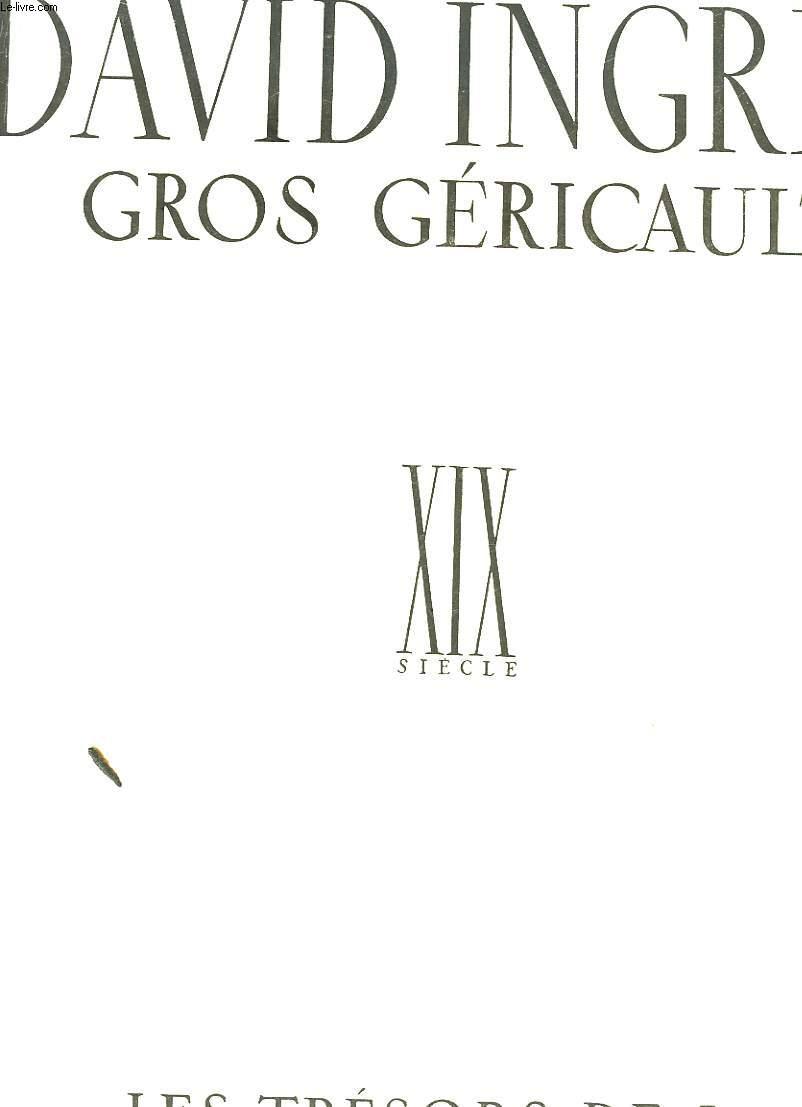 DAVID INGRES GROS GERICAULT -19° SIECLE