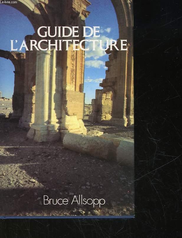 GUIDE DE L'ARCHITECTURE