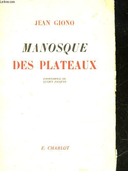 MANOSQUE DES PLATEAUX