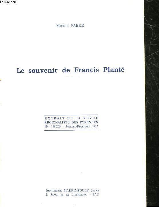 LE SOUVENIR DE FRANCIS PLANTE