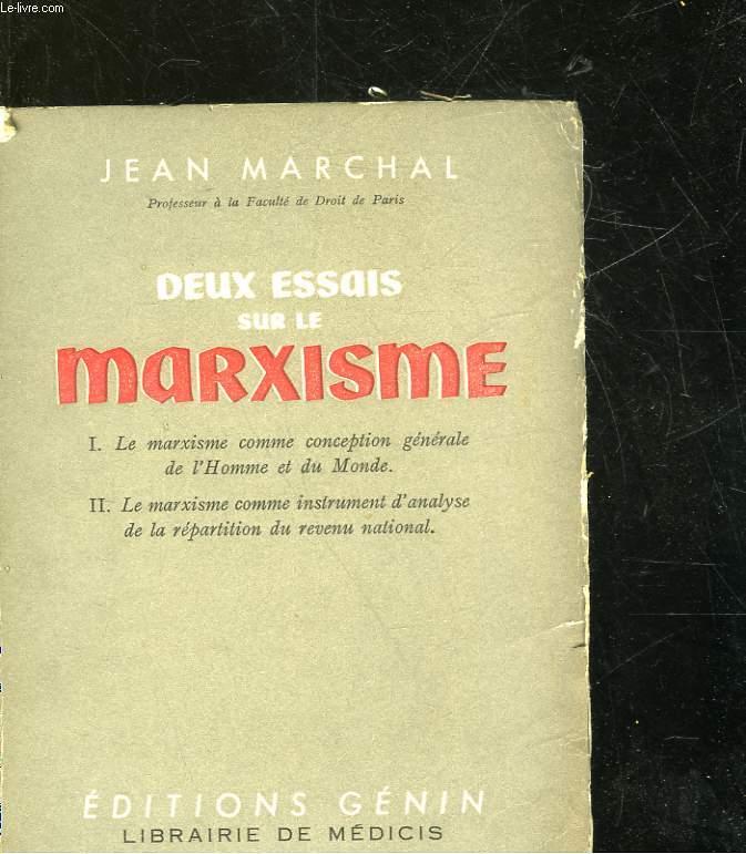 DEUX ESSAIS SUR LE MARXISME