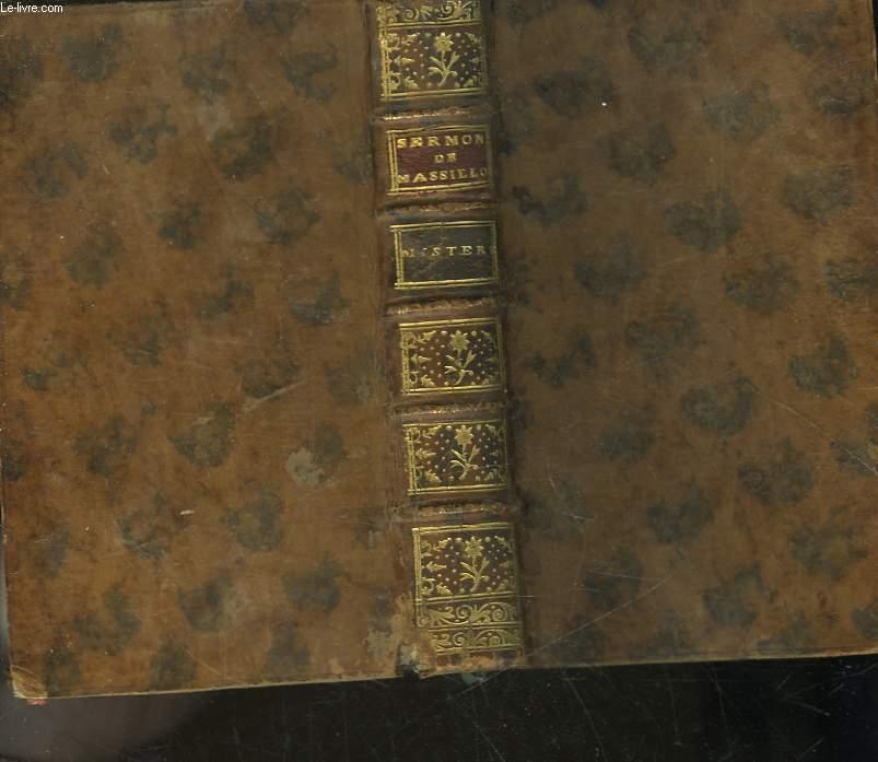 SERMONS DE M. MASSILLON EVEQUE DE CLERMONT, CI-DEVANT PRETRE DE L'ORATOIRE - MYSTERES
