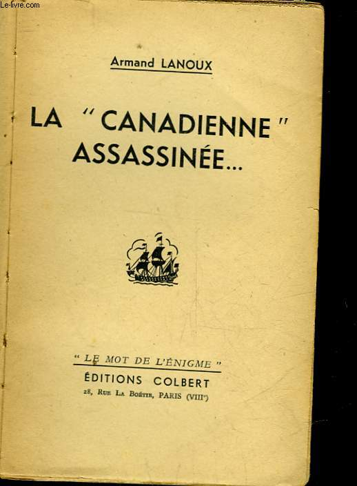 LA CANADIENNE ASSASSINEE
