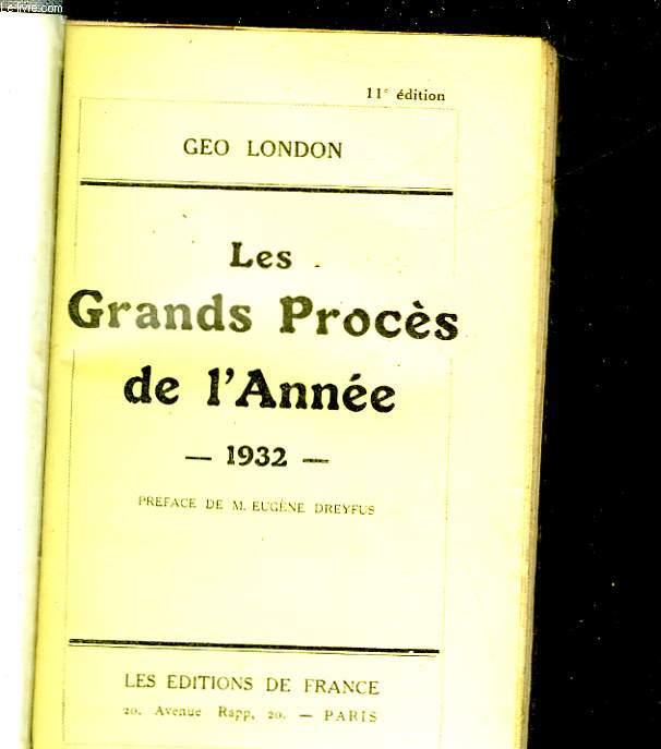 LES GRANDS PROCES DE L'ANNEE 1932