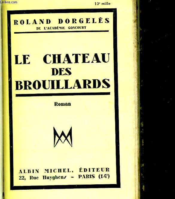 LE CHATEAU DES BROUILLARDS