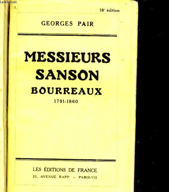 MESSIEURS SANSON BOURREAUX - 1791 - 1860