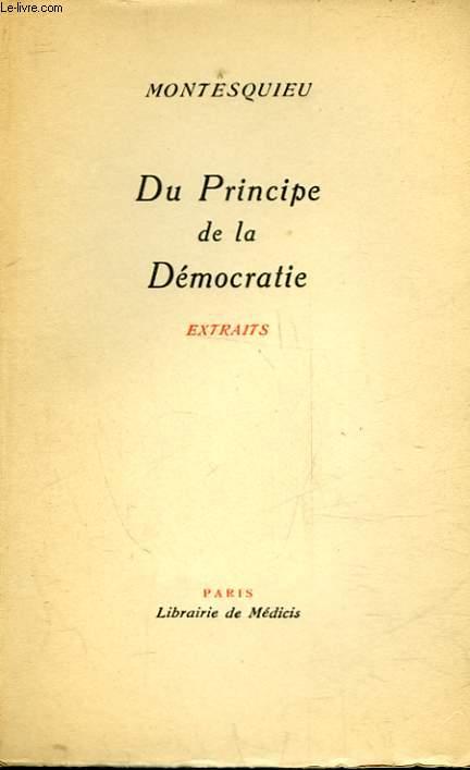 DU PRINCIPE DE LA DEMOCRATIE