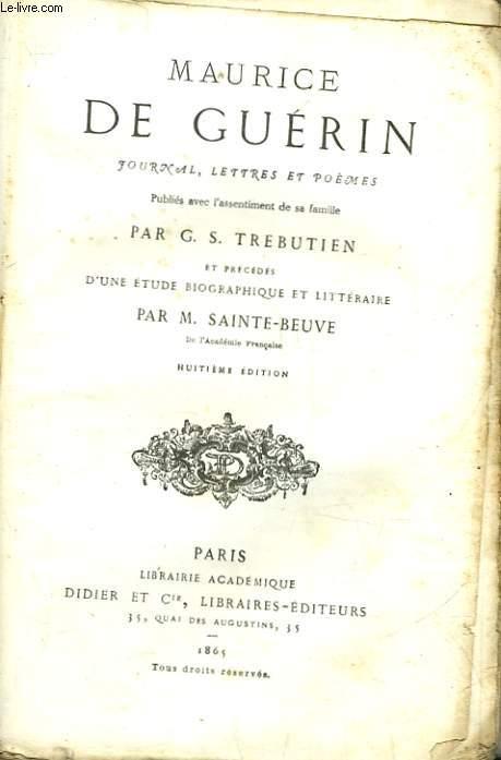 MAURICE DE GUERIN JOURNAL, LETTRES ET POEMES