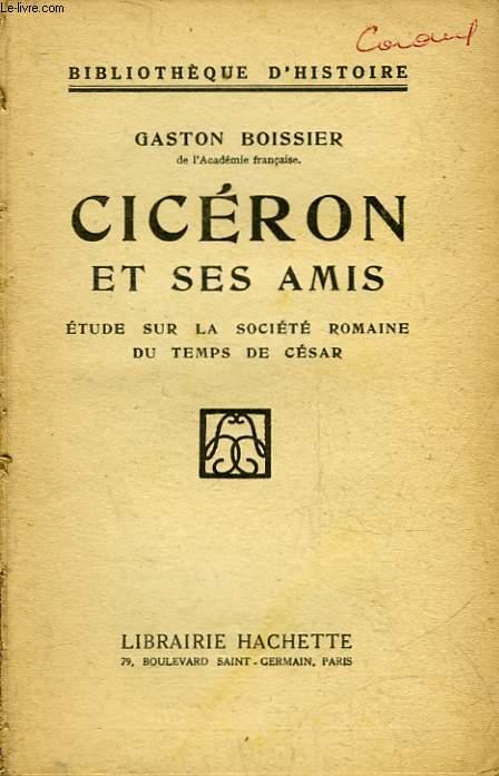 CICERON ET SES AMIS