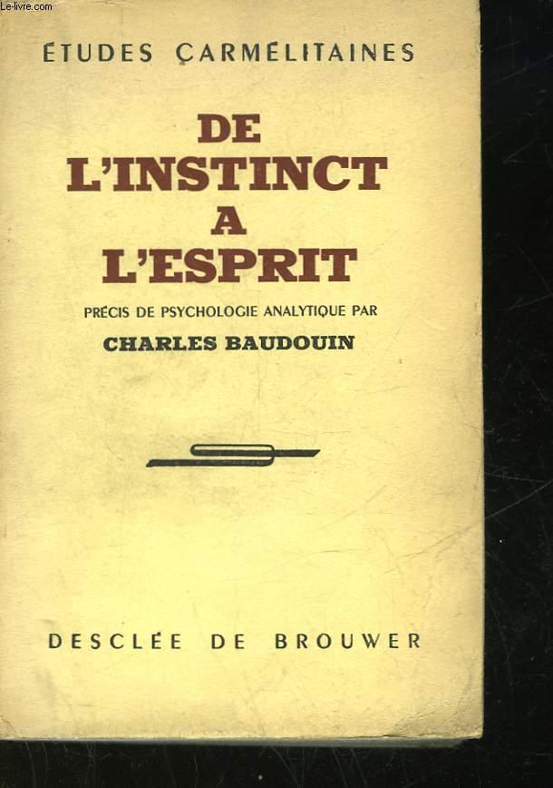 DE L'INSTINCT A L'ESPRIT
