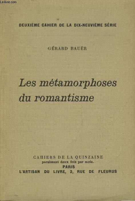 LES METAMORPHOSES DU ROMANTISME