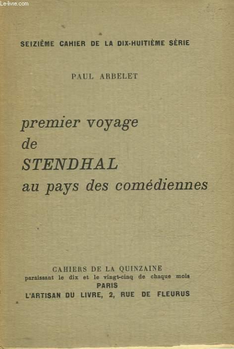 PREMIER VOYAGE DE STENDHAL AU PAYS DES COMEDIENNES