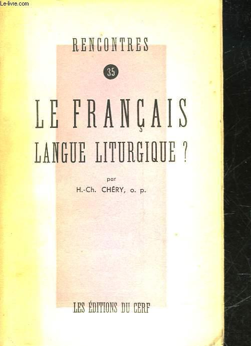LE FRANCAIS LANGUE LITURGIQUE