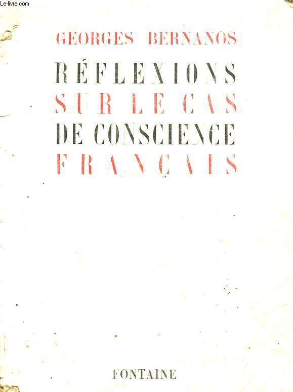 REFLEXIONS SUR LE CAS DE CONSCIENCE FRANCAIS
