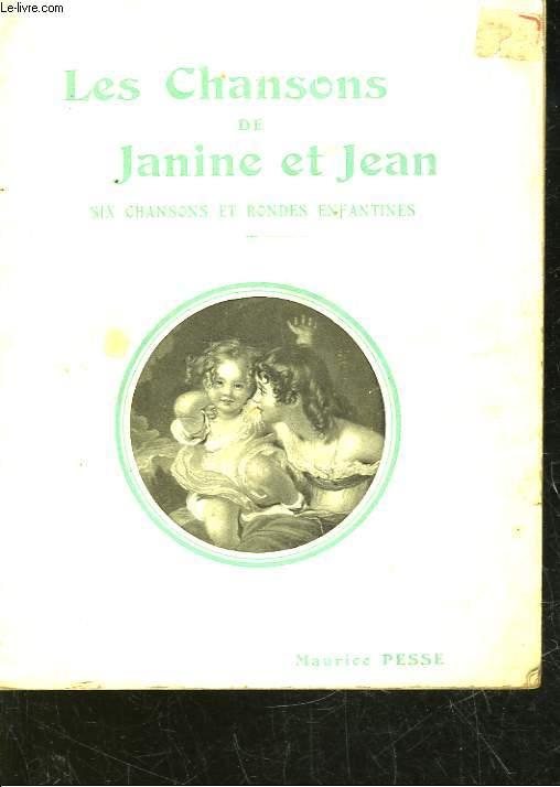 LES CHANSONS DE JEANINE ET JEAN - 6 CHANSONS ET RONDES ENFANTINES