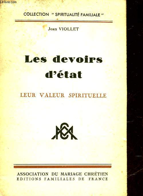 LA VALEUR SPIRITUELLE DES DEVOIRS D'ETAT