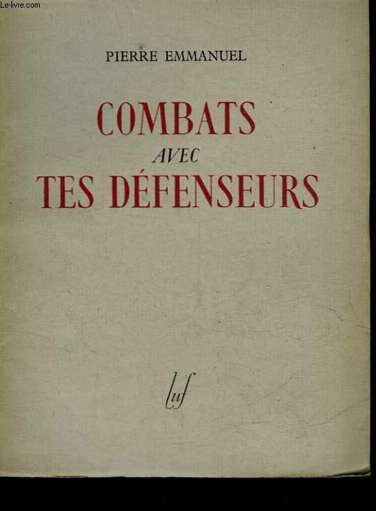 COMBATS AVEC TES DEFENSEURS