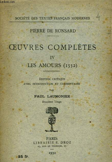 OEUVRES COMPLETES - IV - LES AMOURS 1552