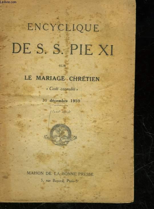 LE MARIAGE CHRETIEN - CASTI CONNUBI
