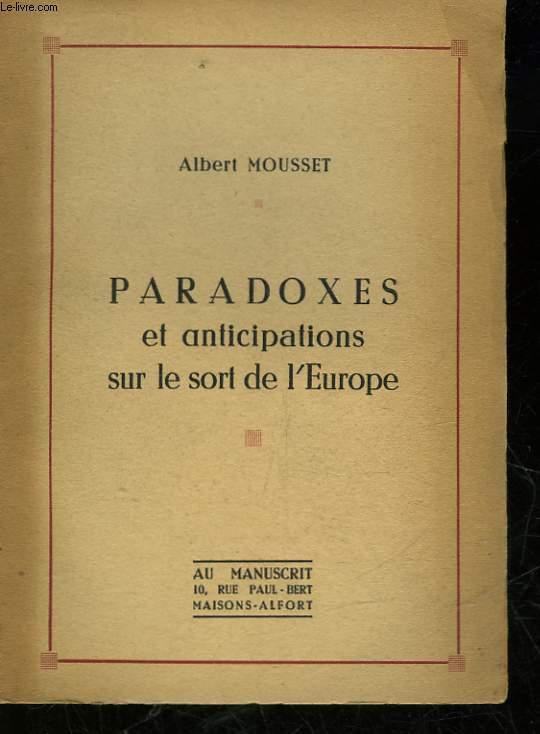 PARADOXES ET ANTICIPATIONS SUR LE SORT DE L'EUROPE