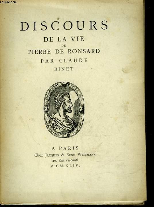 DISCOURS DE LA VIE DE PIERRE DE RONSARD