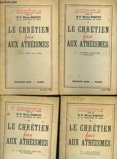 LE CHRETIEN FACE AUX ATHEISMES - 6 TOMES