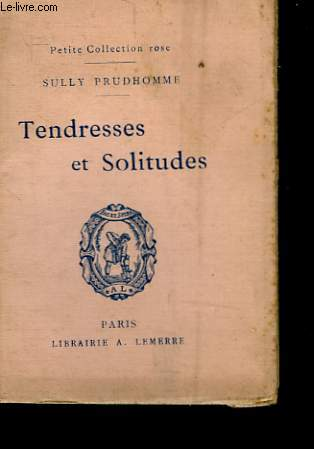 TENDRESSE ET SOLITUDES