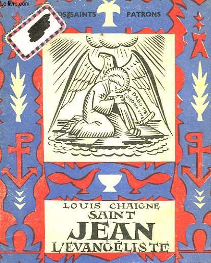VIE DE SAINT JEAN L'EVANGELISTE
