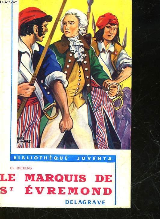 LE MARQUIS DE SAINT-EVREMOND