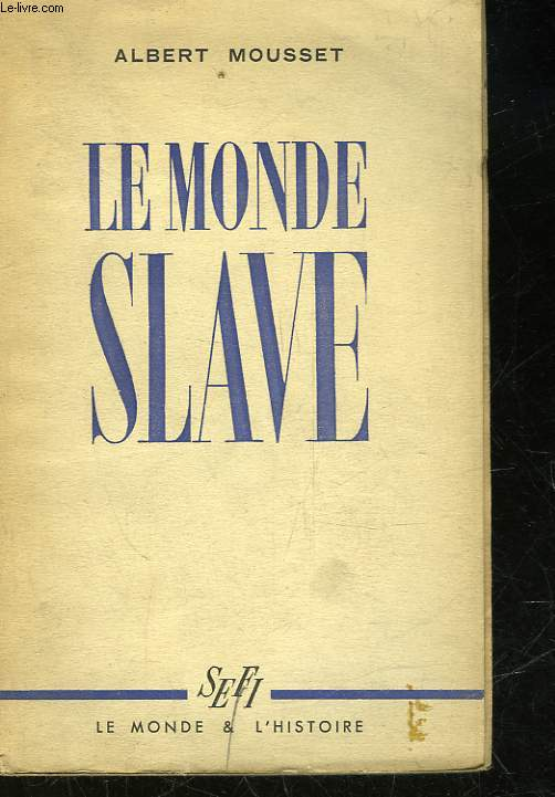 LE MONDE SLAVE