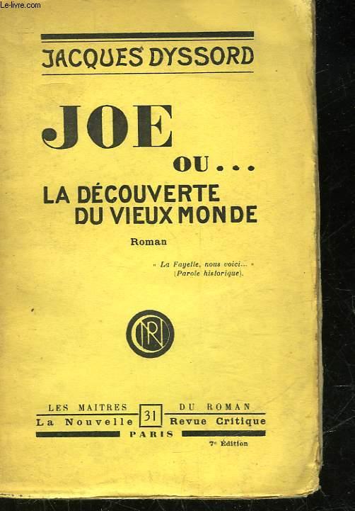 JOE OU LA DECOUVERTE DU VIEUX MONDE
