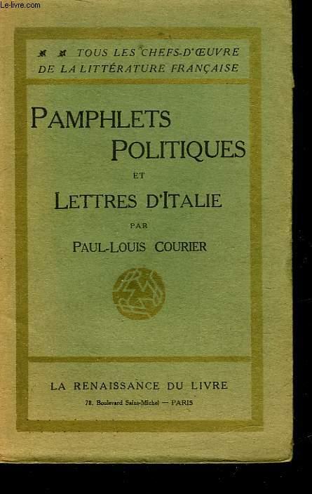 PAMPHLETS POLITIQUES ET LETTRES D'ITALIE