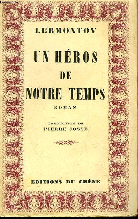 UN HEROS DE NOTRE TEMPS