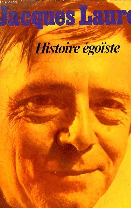 HISTOIRE EGOISTE