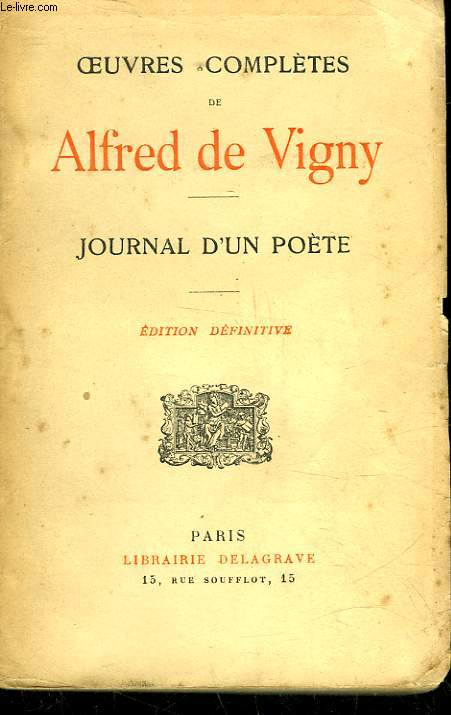 OEUVRES COMPLETES DE ALFRED DE VIGNY