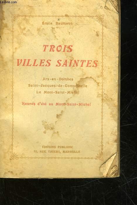 TROIS VILLES SAINTES