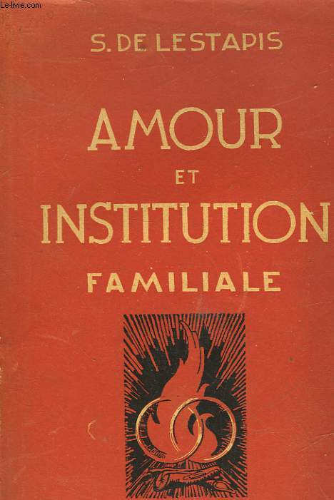 AMOUR ET INSTITUTION FAMILIALE