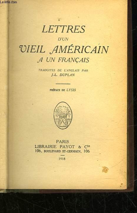 LETTRES D'UN VIEIL AMERICAIN A UN FRANCAIS