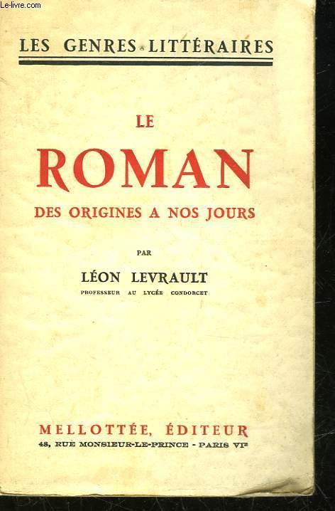 LE ROMAN DES ORIGINES A NOS JOURS
