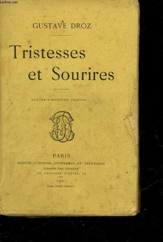 TRISTESSES ET SOURIRES