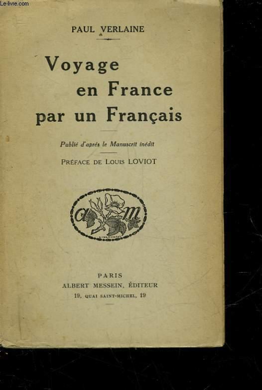 VOYAGE EN FRANCE PAR UN FRANCAIS